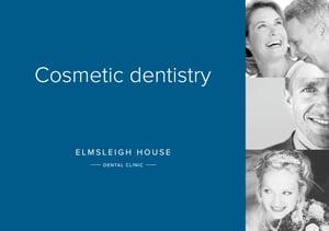 Cosmetic dentistry Elmsleigh House Dental Clinic